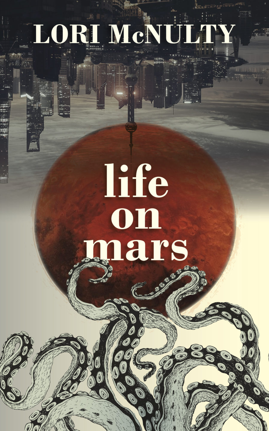 Life on Mars, by Lori McNulty